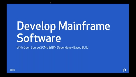 Thumbnail for entry Develop mainframe software with open source SCMs and IBM Dependency Based Build