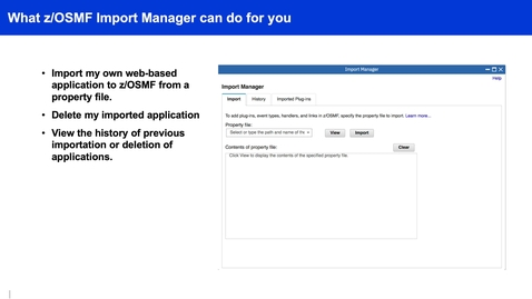 Thumbnail for entry z/OSMF Video Import Manager