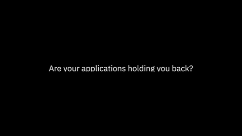 Thumbnail for entry Starting your application modernization journey with IBM
