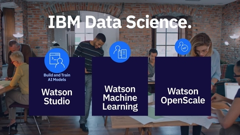 Thumbnail for entry Ejecute modelos de IA de IBM Watson Machine Learning - LA - MX-ES