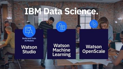 Thumbnail for entry Ejecute modelos de IA de IBM Watson Machine Learning - LA - MX-ES