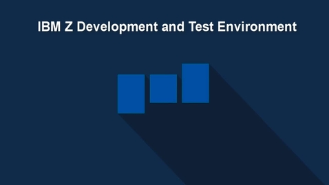 Thumbnail for entry IBM Z Development and Test Environment: Modifying Your Configuration