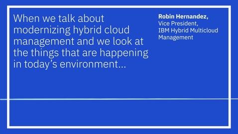 Thumbnail for entry Modernizing Hybrid Cloud Management