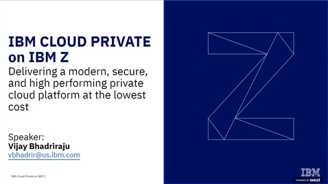 Thumbnail for entry IBM Cloud Private on Z delivers a modern, high performing, lower cost and secure private cloud platform