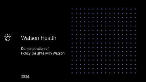Thumbnail for entry Policy Insights with Watson Demo