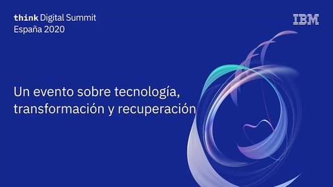 Thumbnail for entry Think Digital Summit España - Highlights