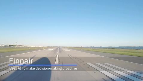 Thumbnail for entry Finnair chooses IBM Watson AI to enable proactive decision making