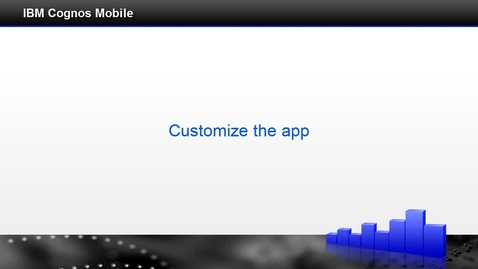 Thumbnail for entry Customize the app