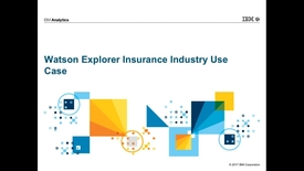 Thumbnail for entry IBM Watson Explorer And The Insurance Industry