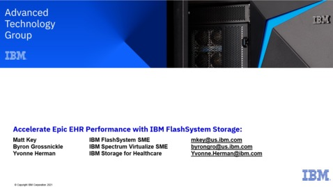 Thumbnail for entry Accelerate Epic EHR performance with IBM FlashSystem Storage 01142021