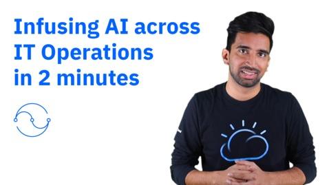 Thumbnail for entry Instiller de l'intelligence artificielle dans les opérations informatiques en 2 minutes