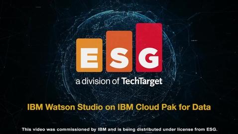 Thumbnail for entry ESG: IBM Watson Studio on IBM Cloud Pak for Data