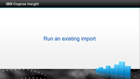Thumbnail for entry Run an existing import