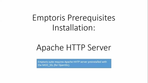 Thumbnail for entry Installing Apache for Emptoris Perimeter Web Server and Common Web Server.mp4