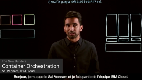 Thumbnail for entry Container Orchestration Explained - French