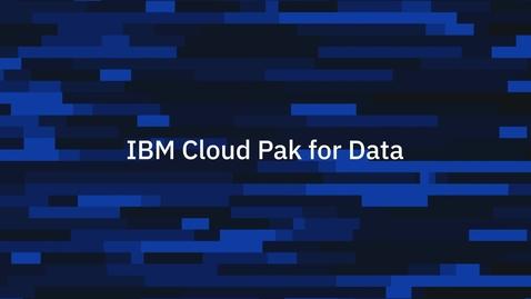 Thumbnail for entry Criação de data fabric com IBM Cloud Pak for Data