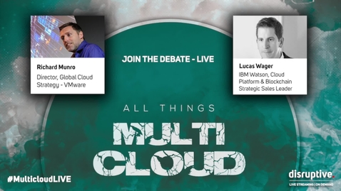 Thumbnail for entry IBM VMware All Things MultiCloud Broadcast