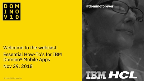 Thumbnail for entry Essential How To's for IBM Domino Mobile Apps
