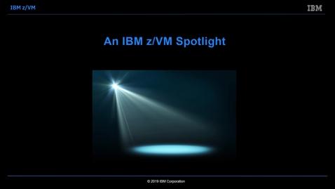 Thumbnail for entry Introducing IBM z/VM Extended Address Volumes (EAV) Paging