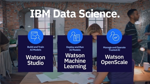 Thumbnail for entry Manage AI models with IBM Watson OpenScale