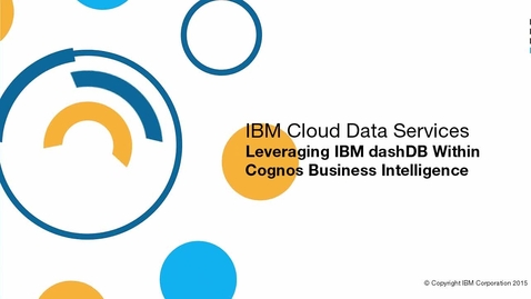 Thumbnail for entry Leverage dashDB within Cognos Business Intelligence