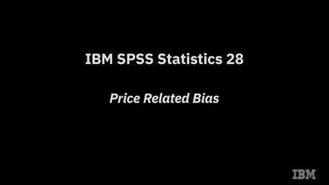 Thumbnail for entry IBM SPSS Statistics 28 Price Related Bias