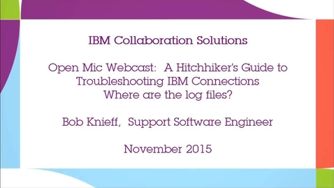 Thumbnail for entry Troubleshooting IBM Connections: Where are the log files?