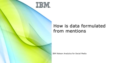 Thumbnail for entry How is data formulated from mentions