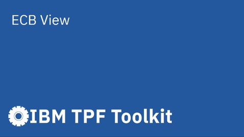 Thumbnail for entry TPF Toolkit: ECB View