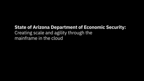 Thumbnail for entry Mainframe as a service from the cloud supports Arizonans in need