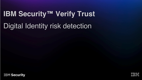 Thumbnail for entry Verify Trust Demo Video - Login Detection