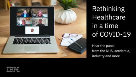 Thumbnail for entry Rethinking Healthcare in a Time of COVID-19: panel discussion
