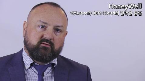 Thumbnail for entry Honeywell: VMware와 IBM Cloud의 완벽한 통합
