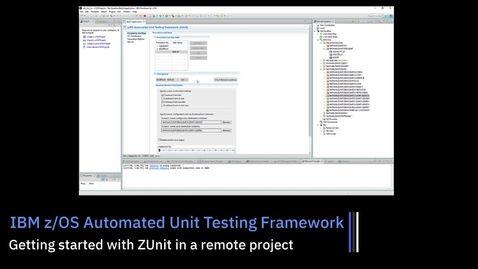 Thumbnail for entry z/OS Unit Testing (ZUnit); Getting Started with a Remote Project