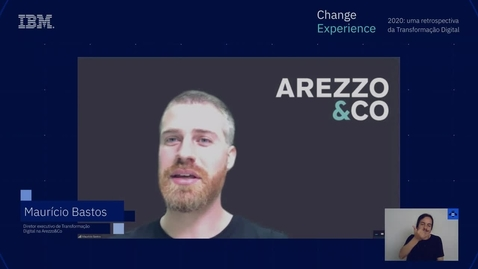 Thumbnail for entry Arezzo. Jornada de Transformação Digital. Change Experience 4