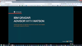 Thumbnail for entry 	 IBM QRadar Advisor with Watson