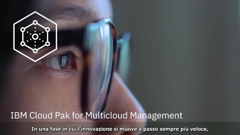 Thumbnail for entry Componenti interni: IBM Cloud Pak for Multicloud Management