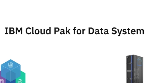 Thumbnail for entry Accelerate AI Deployments with IBM Cloud Pak for Data System