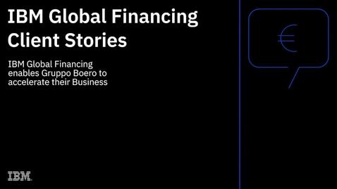 Thumbnail for entry IBM Global Financing permet à Gruppo Boero d'améliorer son activité