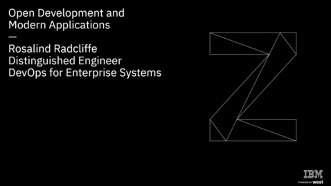 Thumbnail for entry Open Development and Modern Applications on IBM Z