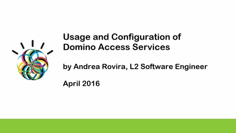 Thumbnail for entry Usage and Configuration of Domino Access Services