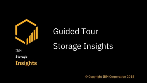 Thumbnail for entry IBM Storage Insights Guided Tour