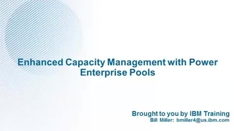 Thumbnail for entry Enhanced Capacity Management with Power Enterprise Pools