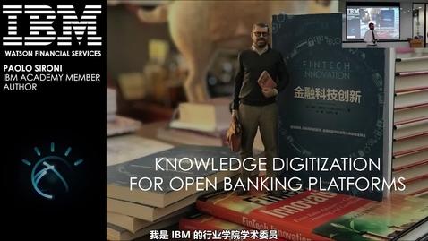 Thumbnail for entry 金融科技的未来--知识数字化与开放金融平台(完整版)