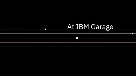 Thumbnail for entry IBM Garage explainer video