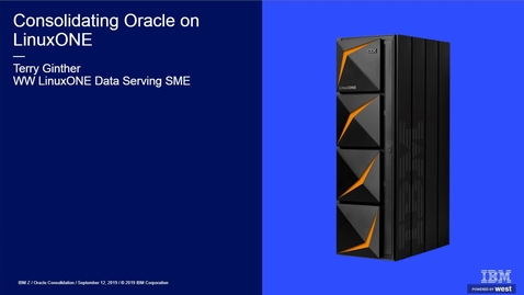 Thumbnail for entry Consolidating Oracle on LinuxONE