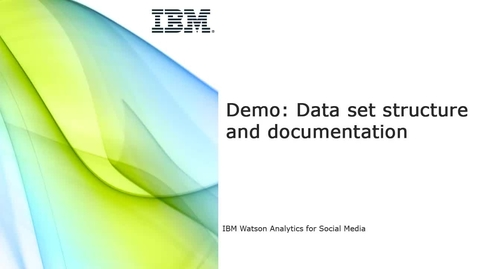 Thumbnail for entry Demo - Data set structure and documentation