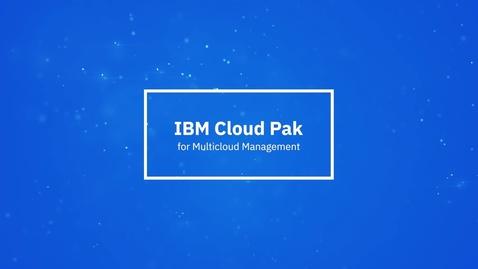 Thumbnail for entry Bir dakikada Çoklu Bulut Yönetimi için IBM Cloud Pak