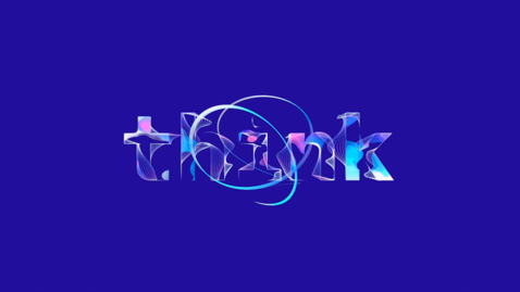 Thumbnail for entry Think Digital- Steadfast Resiliency in a Time of Global Disruption_Europe_Turkish