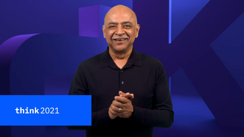 Thumbnail for entry Think 2021 - Chairman's Address